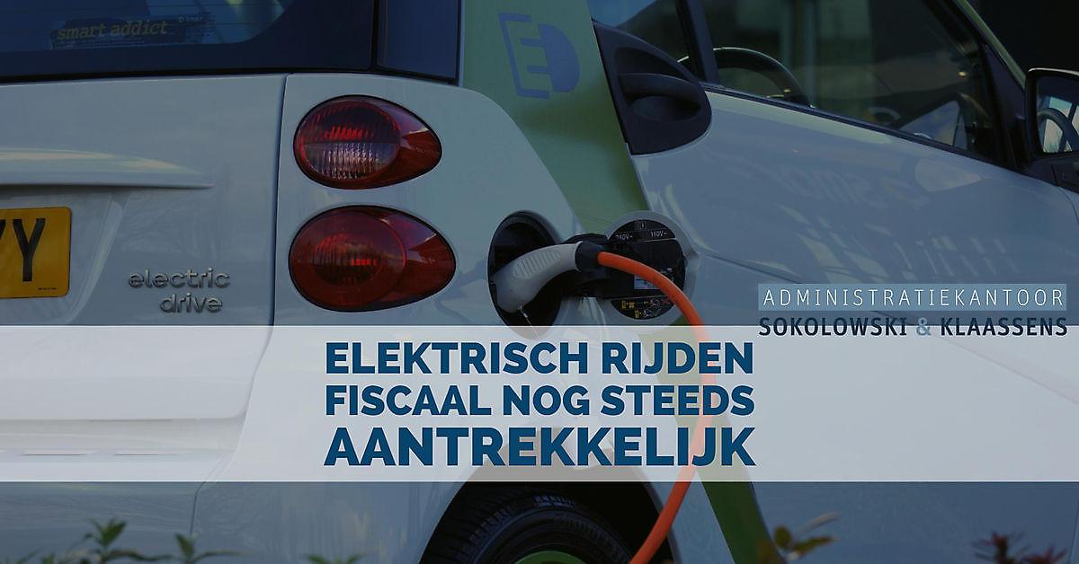 Rijden In Elektrische Auto Van De Zaak Fiscaal Nog Steeds